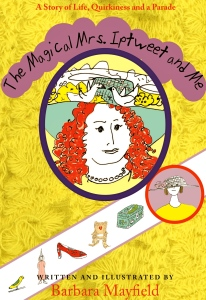 The Magical Mrs. Iptweet and Me first edition paperback cover image